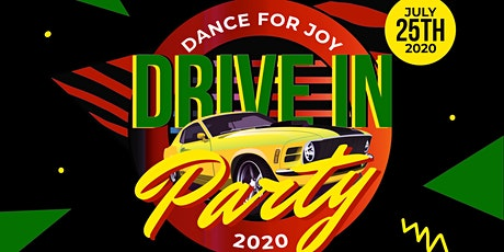 Dance For Joy- Drive In Party tickets