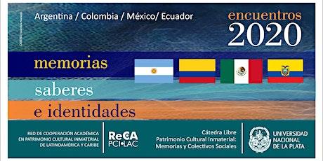 21ro. Encuentro virtual   Memorias, Saberes e Identidades. entradas