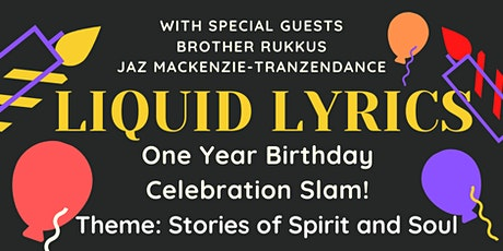 Liquid Lyrics One Year Birthday Celebration tickets