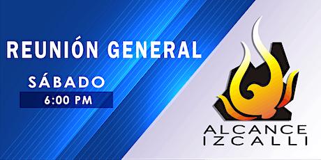 Reunión General en Sábado - Alcance Izcalli boletos