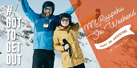 Got to Get Out Snow Club: Ruapehu Ski Weekend #1 tickets