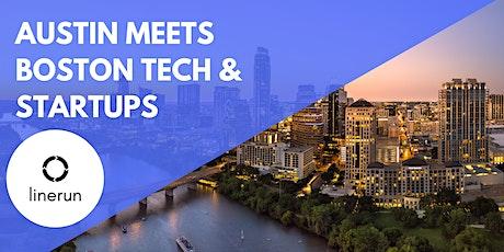 Austin Meets Boston Tech:  Exploring Future Trends & Opportunities tickets
