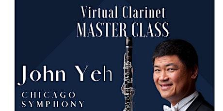 Clarinet Master Class: Chicago Symphony's John Yeh - Clarinet Fundamentals tickets