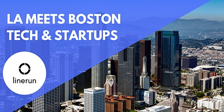 LA Meets Boston Tech:  Exploring Future Trends & Opportunities tickets