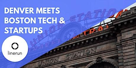 Denver Meets Boston Tech:  Exploring Future Trends & Opportunities tickets