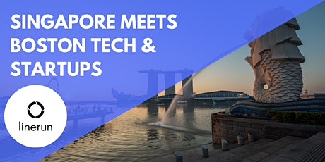 Singapore Meets Boston Tech:  Exploring Future Trends & Opportunities tickets