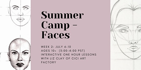 SUMMER CAMP - FACES - Drawing and Painting Art Class for ages 10+ tickets