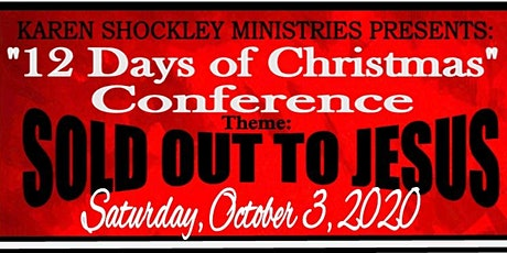 """12 Days of Christmas Conference: """"Sold Out To Jesus"""" tickets"""