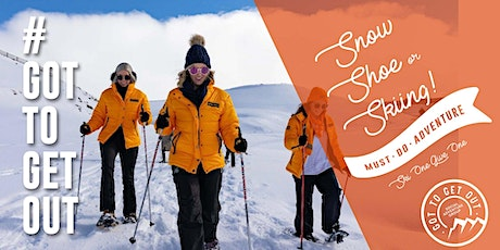 Got To Get Out Snow Club: Queenstown Snow Farm Snow Shoe or Ski tickets