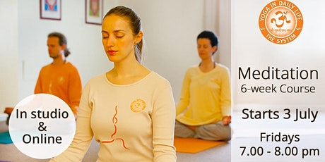 6-Week Meditation Course Starts 3 July. Onsite and Online in Parallel. tickets