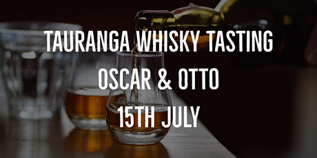 Tauranga Whisky Tasting - Presented by Eight Pm tickets