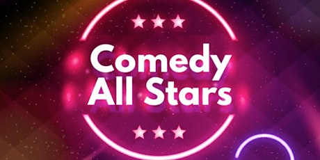 Comedy All Stars ( Stand-Up Comedy ) tickets