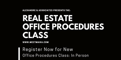 New Real Estate Office Procedures Class tickets