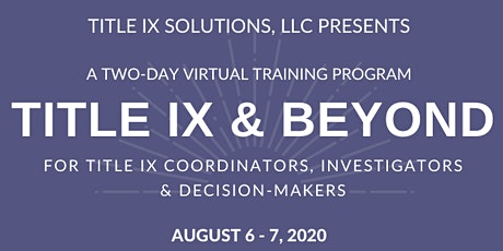 Title IX & Beyond - A Two-Day Virtual Training Program Tickets