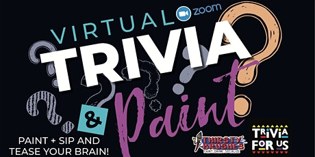 Virtual Trivia and Paint tickets