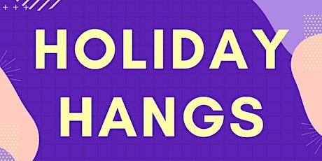 DLC KIDS HOLIDAY HANGS tickets