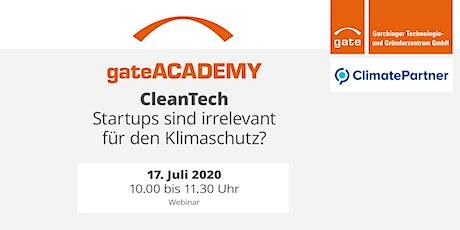 gateACADEMY CleanTech: Startups sind irrelevant für den Klimaschutz? Tickets