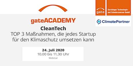 gateACADEMY CleanTech: TOP 3 Klimaschutz-Maßnahmen für jedes Startup Tickets
