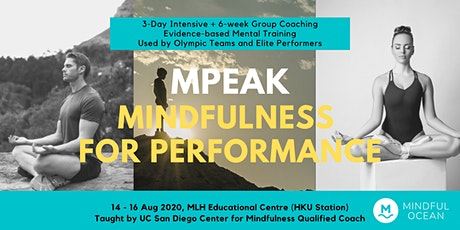 mPEAK 3-day Mindfulness Performance Enhancement, Awareness Knowledge course tickets
