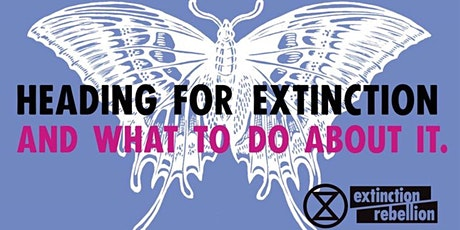 HEADING FOR EXTINCTION - and what to do about it tickets