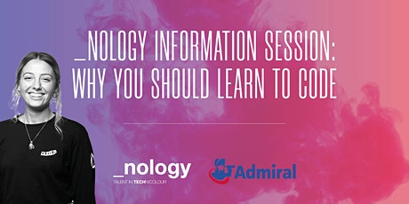 _nology Information Session: Why you should learn to code - 14/07/20 tickets