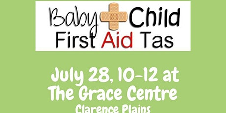 Baby & Child First Aid Tas at The Grace Centre, Clarence Plains tickets