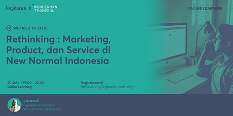 Rethinking : Marketing, Product, dan Service di New Normal Indonesia tickets