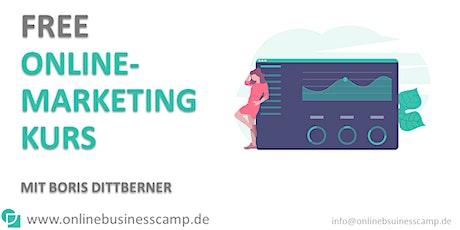 FREE Online-Marketingkurs- STARTE DURCH! Tickets