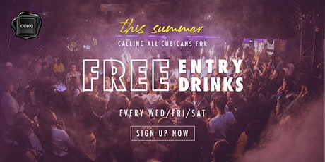 """SUMMER PASS"" Free Entry + Drinks before 12:30 AM every WED, FRI & SAT tickets"