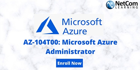 AZ-104T00: Microsoft Azure Administrator 4-Day Training in New York tickets