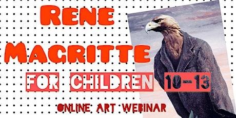 Rene Magritte for Children 10-13 - Online Art Webinar tickets