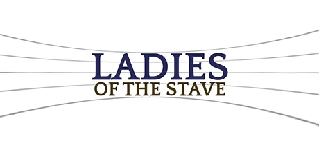 #LadiesoftheStave: an online workshop for aspiring female musical directors tickets