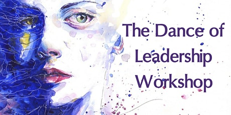 The Dance of Leadership Workshop tickets