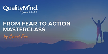 From Fear To Action Masterclass tickets