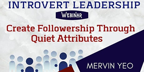 Introvert Leadership - Create Followership Through Quiet Attributes tickets