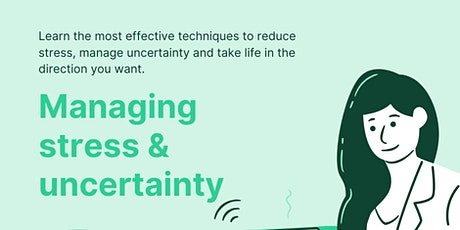 Two part webinar on Managing Stress and Uncertainty entradas
