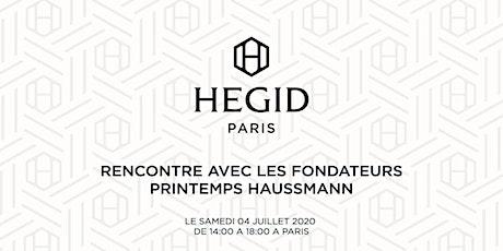 Rencontre horlogère Hegid - Printemps Haussmann billets