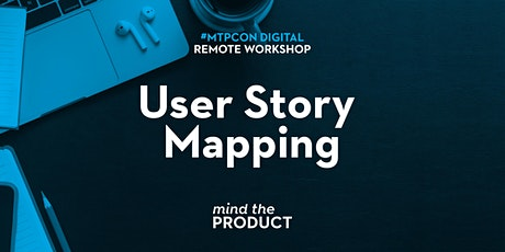 #mtpcon Digital 2020: User Story Mapping Remote Workshop tickets
