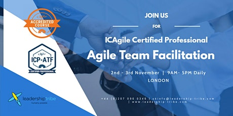 Agile Team Facilitation (ICP-ATF) | London - November 2020 tickets