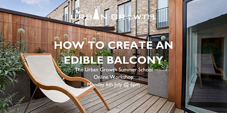 How to Create an Edible Balcony Online Workshop tickets