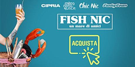 PREVENDITE ONLINE / Fish Nic - Piazzola sul Brenta biglietti