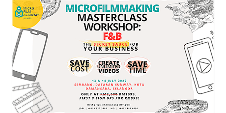 MICRO FILM ACADEMY MASTERCLASS WORKSHOP: F&B tickets