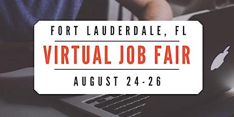 Fort Lauderdale Virtual Job Fair - August 24-26, 2020 tickets