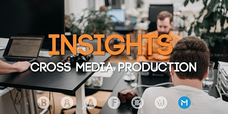 Insights: Cross Media Production Tickets