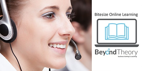 Handling Difficult Situations With Customers - Bitesize Online Training tickets