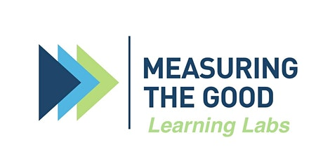 Measuring the Good Learning Lab: Introduction to Impact Management tickets