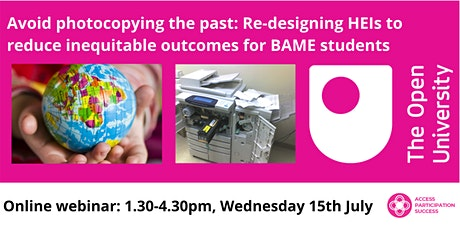 Re-designing HEIs to reduce inequitable outcomes for BAME students tickets