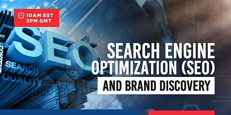 Search Engine Optimization and Brand Discovery tickets