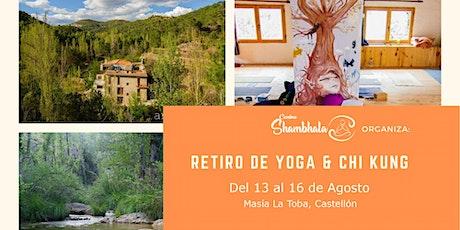 Retiro de Yoga y Chikung - Yoga and Qi Gong Retreat entradas