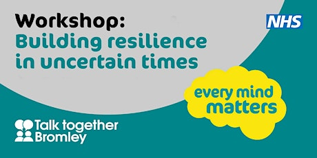 Building Resilience in Uncertain Time tickets